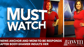 News anchor and mom-to-be responds after body-shamer calls her 'disgusting' - Video
