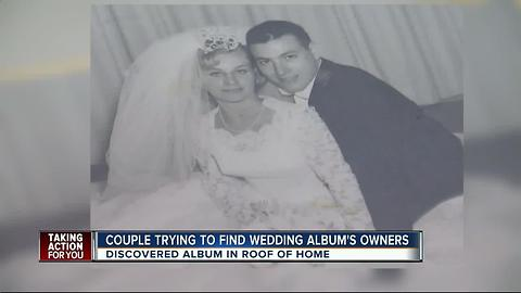Couple finds wedding album from 1963 in roof, now hoping to get it back to the rightful owners