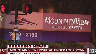 MountainView Hospital under lockdown - Video