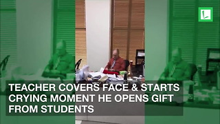 Teacher Covers Face & Starts Crying Moment He Opens Gift from Students - Video