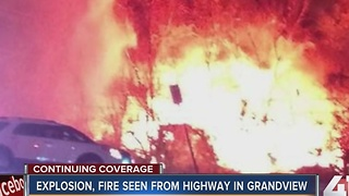 Explosion, fire seen from highway in Grandview - Video