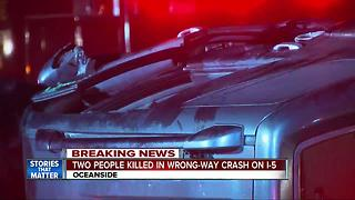 UPDATE: Two people killed in wrong-way crash on I-5 - Video