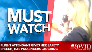Flight attendant gives her safety speech, has passengers dying of laughter with her one-liners - Video
