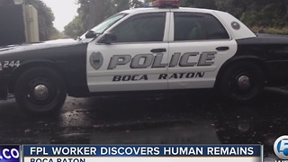 FPL worker discovers human remains - Video