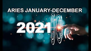 ARIES 2021 JANUARY TO DECEMBER-AMAZING CHANGES!