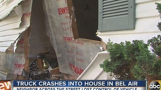 Truck crashes into house in Bel Air, 1 injured