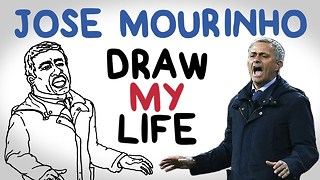 Jose Mourinho - Draw My Life - Video