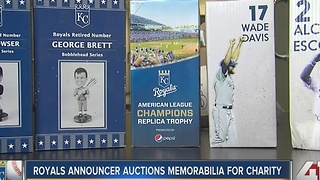 Royals announcer auctions memorabilia for charity - Video