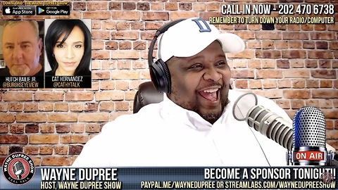Wayne Dupree Show Can't Get With Dickie Durbin - 19 Jan 18