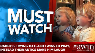 Daddy Is Trying To Teach Twins To Pray, Instead Their Antics make him laugh - Video
