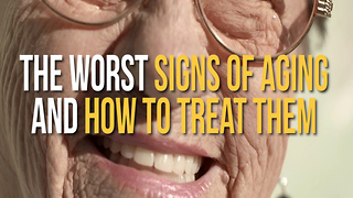 5 Worst Signs of Aging and How to Treat Them - Video