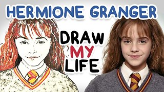Hermione Granger || Draw My Life - Video