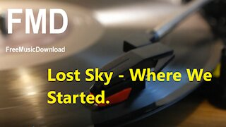 Lost Sky - Where We Started Free music download [FMD Release]