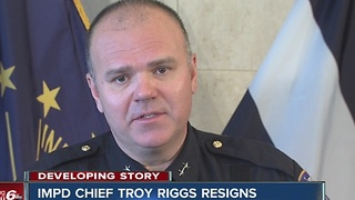 IMPD Chief Troy Riggs resigns - Video