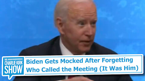 Biden Gets Mocked After Forgetting Who Called the Meeting (It Was Him)