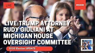 🔴 LIVE: Trump Attorney Rudy Giuliani at Michigan House Oversight Committee