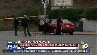 Man stabbed to death in Poway - Video