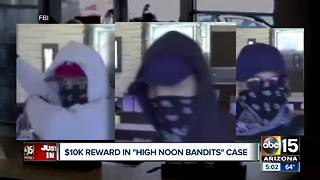 FBI: $10K offered for arrest of High Noon Bandits - Video
