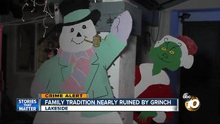 Family tradition nearly ruined by Grinch