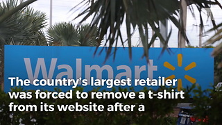 Walmart Forced To Yank Controversial Shirt From Shelves - Video