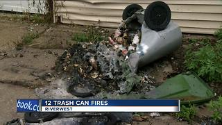 A dozen trash cans set on fire in Riverwest Neighborhood - Video