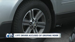 Lyft driver accused of groping rider