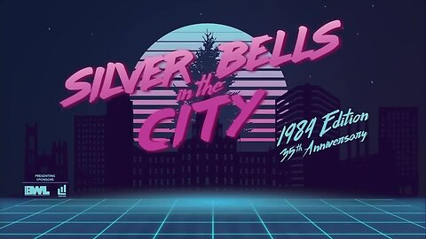 2019 Silver Bells in the City