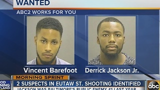 2 suspects in Eutaw Street shooting identified