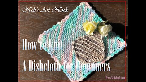 Learn How to Knit a dishcloth - easy tutorial for beginners/ Continental knitting