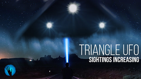 Disturbing Increase of Triangular UFO Sightings Across the US