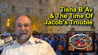 Andy White: Tisha B'Av & The Time Of Jacob's Trouble