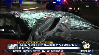 Drunk driver pulled from flipped car after Chula Vista crash
