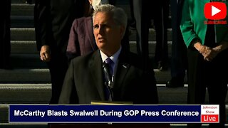 Mccarthy Blasts Swalwell During GOP Press Conference