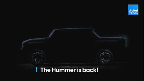 Get ready for the Hummer EV!