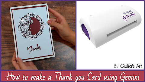 How to make a thank you card using Gemini cutting & embossing machine