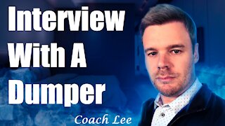 Interview With A Dumper