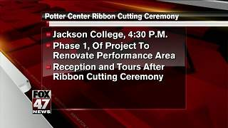 Jackson College Potter Center ribbon cutting today