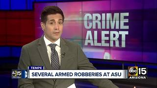ASU Police: Several students robbed near Tempe campus - Video