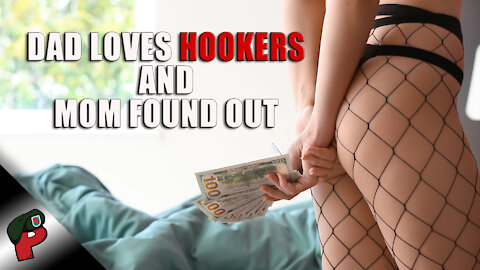 Dad Loves Hookers and Mom Found Out | Ride and Roast