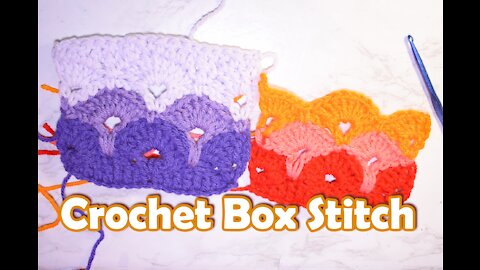 How to Crochet the Box Stitch