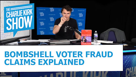 BOMBSHELL VOTER FRAUD CLAIMS EXPLAINED
