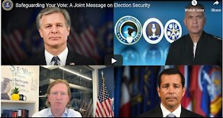 Corrupt Heads of Agencies Claim 2020 Was Most Secure Election...