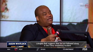 Jason Whitlock Sets The Record Straight On LiAngelo Ball Shoplifting - Video
