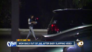 Mom bails out of jail after baby slapping video - Video