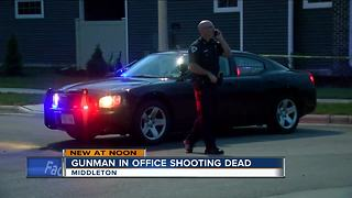 Suspect in Middleton office shooting dies from injuries - Video