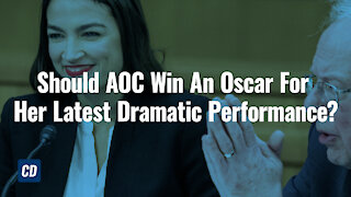 Should AOC Win An Oscar For Her Latest Dramatic Performance?