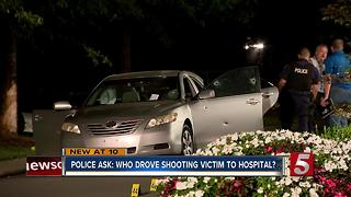 Hendersonville Police Want To Talk To Person Who Drove Shooting Victim To Hospital - Video