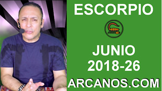 HOROSCOPO ESCORPIO-Semana 2018-26-Del 24 al 30 de junio de 2018-ARCANOS.COM - Video