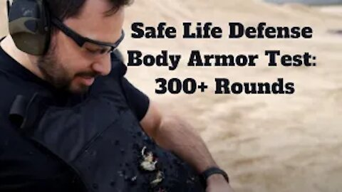 Safe Life Defense Body Armor Test 300+ Rounds, Use code AK10 for 10% OFF