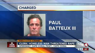 Clerk says Cape homeless man threatened rape - Video